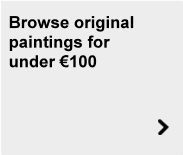 Original paintings for less than €100